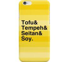 Tofu & Tempeh & Seitan & Soy. iPhone Case/Skin