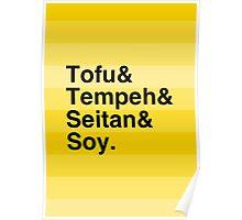 Tofu & Tempeh & Seitan & Soy. Poster