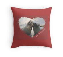 Give Us A Kiss (Seal Valentine)  Throw Pillow