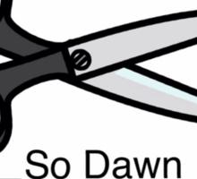 Dawn Cheated - Rock, Paper, Scissors  Sticker