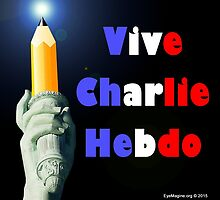 Vive Charlie Hebdo by EyeMagined