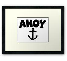 Ahoy Anchor Sailing Design Framed Print