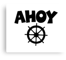 Ahoy Wheel Sailing Design Canvas Print