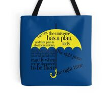 The right place at the right time Tote Bag