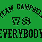Team Campbell by Darryl Pickett