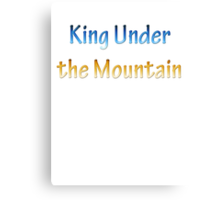 King Under the Mountain - Chrome Canvas Print