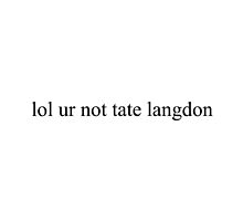 lol ur not tate langdon by romerkat