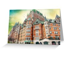 Chateau Frontenac, Quebec City, Canada Greeting Card