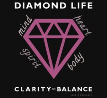 Diamond Life: Clarity ∞ Balance (clean and simple) by NewDirection