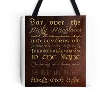 Misty Mountains Thorin's Song Tote Bag