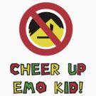 Cheer Up Emo Kid by optimusjimbo