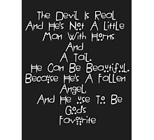American Horror Story Quote Photographic Print