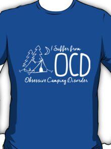 OCD - Obsessive Camping Disorder T-Shirt