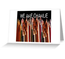 WE ARE CHARLIE Greeting Card