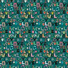 l o v e LOVE teal by Sharon Turner