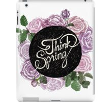 Think spring iPad Case/Skin