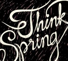 Think spring Sticker