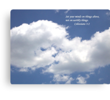 Set Your Mind On Things Above Canvas Print