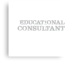 Smart Good Looking Educational Consultant T-shirt Canvas Print