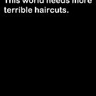 Terrible haircuts by Leevis
