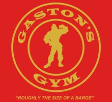 Gaston's Gym - Roughly the Size of a Barge by ShoeboxMemories