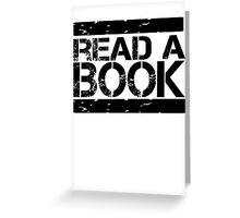 Read a book!  Greeting Card