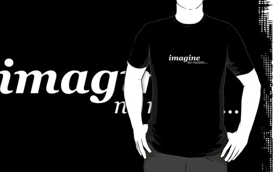 imagine no racism by PixelProtest