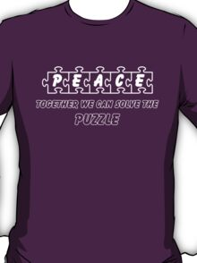 PEACE --Together We Can Solve the Puzzle T-Shirt