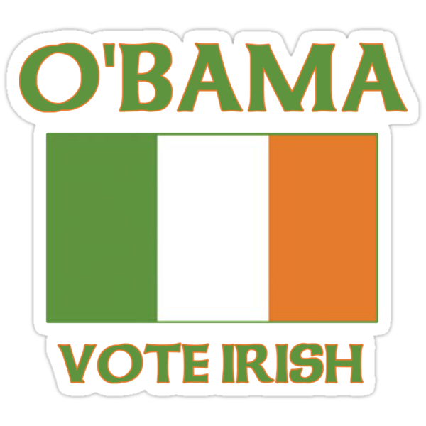 Vote Irish Vote Obama by barackobama