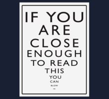 If You Are Close Enough To Read This You Can Blow Me by Tania  Donald