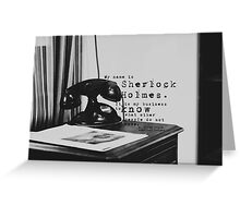 My Name is Sherlock Holmes Greeting Card