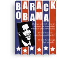 Barack Obama Change Speech  Canvas Print