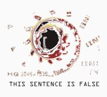 THIS SENTENCE IS FALSE by Carlos D. Toledo-Suárez