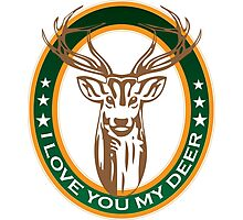 I Love You My DEER Photographic Print