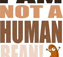 Lil Wayne Song Parody: I Am Not A Human Bean by PayneMountain