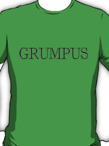 Grumpus T-Shirt