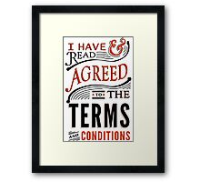 Terms And Conditions Framed Print