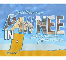 greetings from pawnee, IN Photographic Print
