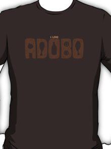 I Love Adobo T-Shirt