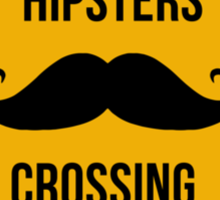 Hipsters crossing! Caution!!! Sticker