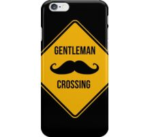 Gentleman Moustache Crossing caution sign. iPhone Case/Skin