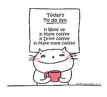 To do list: coffee... & more coffee! / Cat doodle by eyecreate