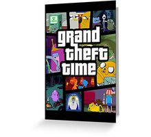 Grand Theft Time Greeting Card