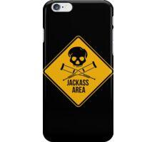 Jackass area caution sign.  iPhone Case/Skin
