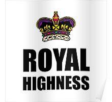 Royal Highness Crown Poster