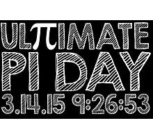 Ultimate Pi Day Chalk Style 2015 Photographic Print