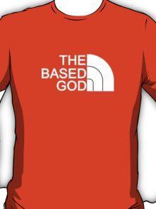 THE BASED GOD T-Shirt