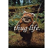 Ewok Thug Life Photographic Print
