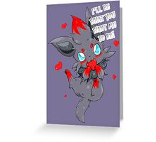 I'll be What You Want Me to be! Greeting Card