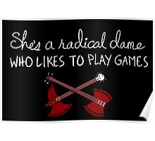 She's a Radical Dame Poster